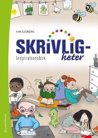Skrivligheter Inspirationsbok Lärarpaket - Digitalt + Tryckt