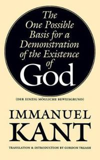 The One Possible Basis for a Demonstration of the Existence of God