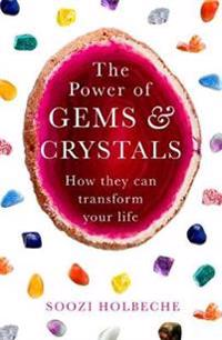The Power Of Gems And Crystals