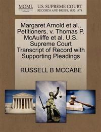Margaret Arnold Et Al., Petitioners, V. Thomas P. McAuliffe Et Al. U.S. Supreme Court Transcript of Record with Supporting Pleadings