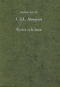 Syster och bror : en af Stockholms hemligheter
