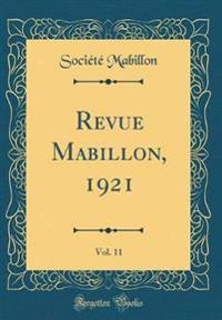 Revue Mabillon, 1921, Vol. 11 (Classic Reprint)