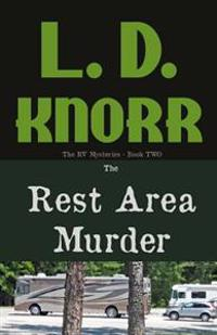 The Rest Area Murder: The RV Mysteries Book Two