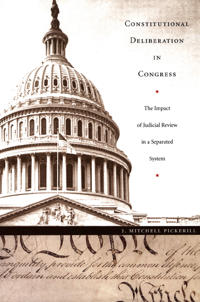 Constitutional Deliberation in Congress