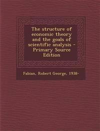 The structure of economic theory and the goals of scientific analysis