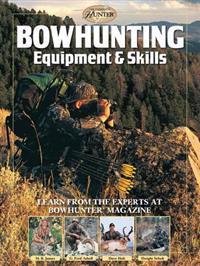 Bowhunting Equipment & Skills