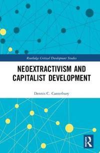 Neoextractivism and Capitalist Development