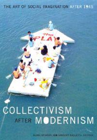 Collectivism After Modernism