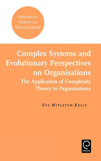 Complex Systems and Evolutionary Perspectives on Organizations