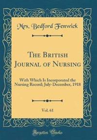 The British Journal of Nursing, Vol. 61