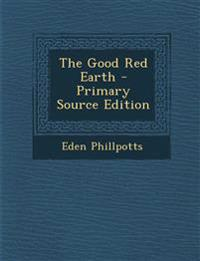 The Good Red Earth