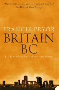 Britain bc - life in britain and ireland before the romans