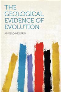 The Geological Evidence of Evolution