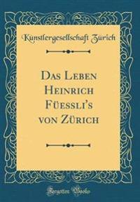 Das Leben Heinrich Feli's Von Zrich (Classic Reprint)