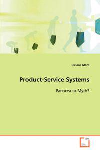 Product-service Systems Panacea or Myth?