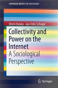 Collectivity and Power on the Internet