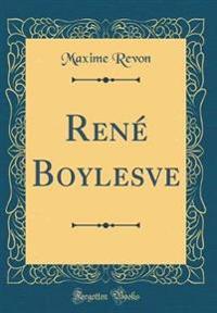 René Boylesve (Classic Reprint)