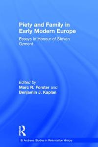 Piety And Family In Early Modern Europe