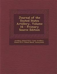 Journal of the United States Artillery, Volume 16 - Primary Source Edition