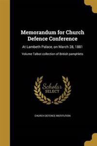 MEMORANDUM FOR CHURCH DEFENCE