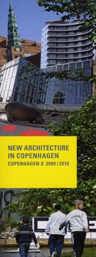 New Architecture in Copenhagen 2009/2010