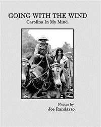 Going with the Wind: Carolina in My Mind