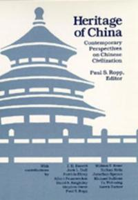 Heritage of China: Contemporary Perspectives Chinese CIV