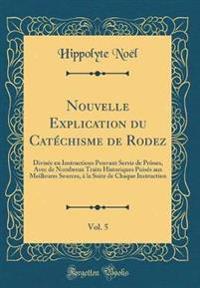 Nouvelle Explication du Catéchisme de Rodez, Vol. 5
