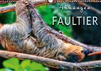 Abhängen - Faultier (Wandkalender 2019 DIN A3 quer)