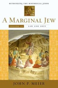 A Marginal Jew: Rethinking the Historical Jesus, Volume IV