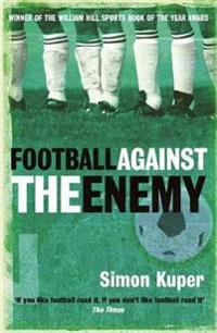 Football against the enemy - football against the enemy