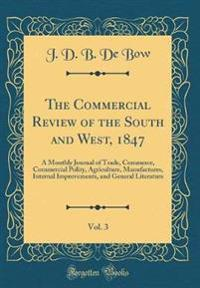 The Commercial Review of the South and West, 1847, Vol. 3