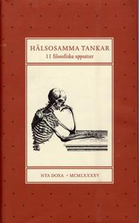 Hälsosamma tankar - 11 filosofiska uppsatser tillägnade Lennart Nordenfelt