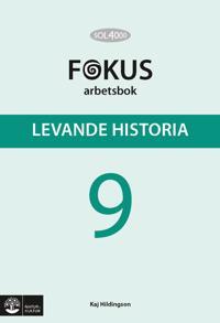 SOL 4000 Levande historia 9 Fokus Arbetsbok