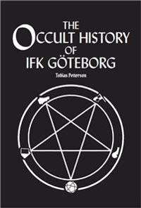 The Occult History of IFK Göteborg – the Roger Gustafsson Years