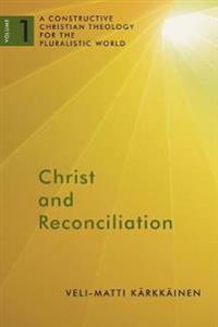 Christ and Reconciliation