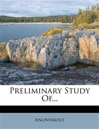 Preliminary Study Of...