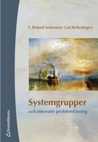 Systemgrupper och innovativ problemlösning