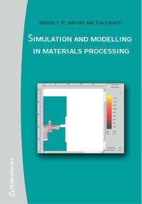 Simulation and Modelling in Materials Processing