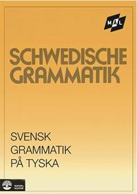 Målgrammatiken Svensk grammatik på tyska