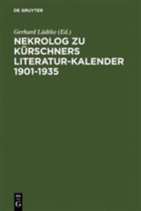Nekrolog Zu K rschners Literatur-Kalender 1901-1935