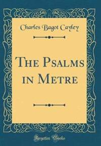 The Psalms in Metre (Classic Reprint)