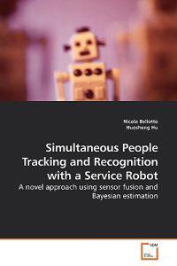 Simultaneous People Tracking and Recognition With a Service Robot