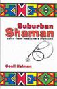 Suburban Shaman