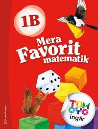 Mera Favorit matematik 1B Elevpaket - Digitalt + Tryckt - Sirpa Haapaniemi, Sirpa Mörsky, Arto Tikkanen, Päivi Vehmas, Juha Voima | Laserbodysculptingpittsburgh.com