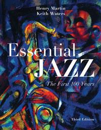 Essential Jazz with Access Code: The First 100 Years [With 2 CDs]