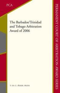 The Barbados/Trinidad and Tobago Arbitration Award of 2006