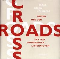 Crossroads : Möten med den samtida amerikanska litteraturen