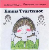Emma Tvärtemot - Barnbok med tecken för hörande barn