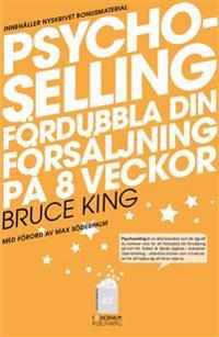 Psychoselling - Fördubbla din försäljning på 8 veckor